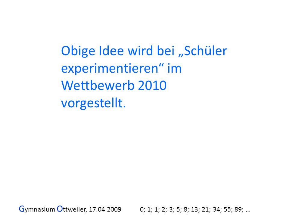 """Obige Idee wird bei """"Schüler experimentieren im Wettbewerb 2010 vorgestellt."""