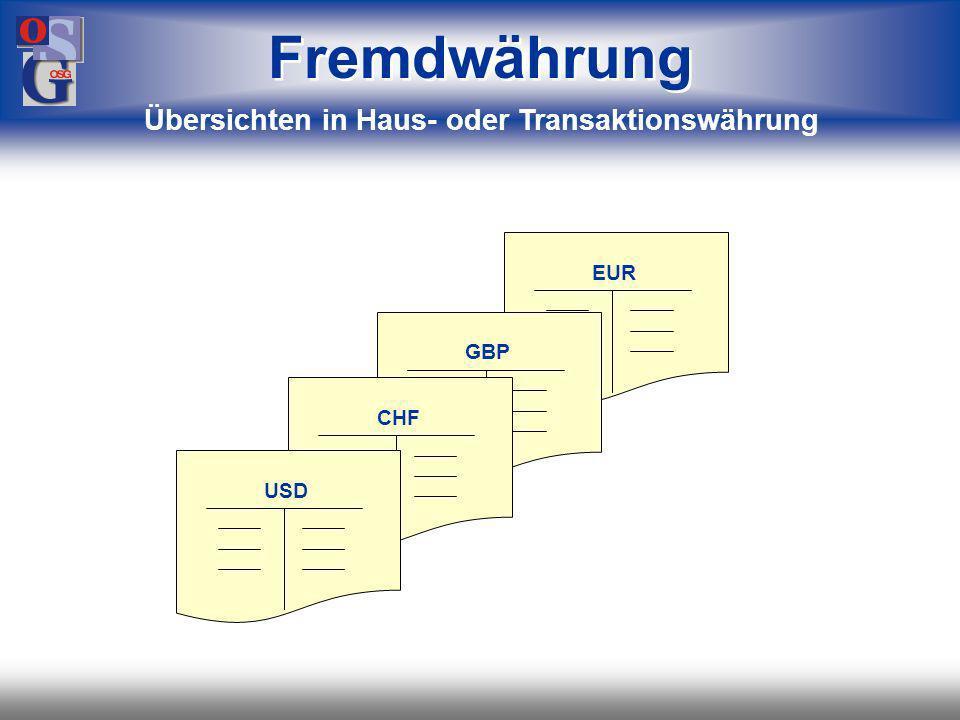 Übersichten in Haus- oder Transaktionswährung