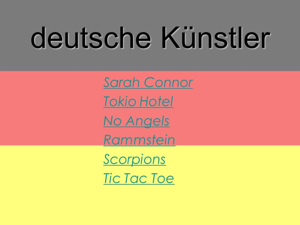 deutsche Künstler Sarah Connor Tokio Hotel No Angels Rammstein