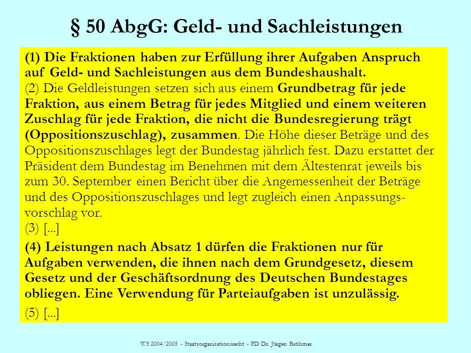 § 50 AbgG: Geld- und Sachleistungen