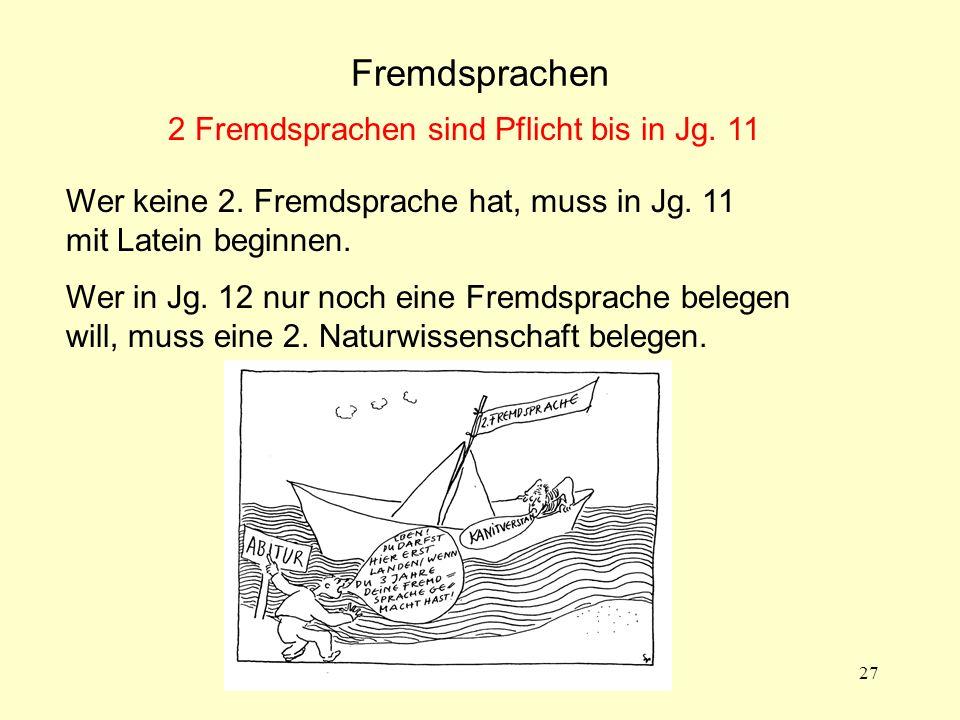 2 Fremdsprachen sind Pflicht bis in Jg. 11