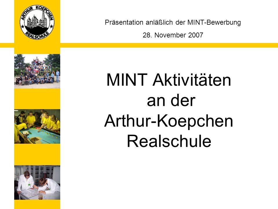 MINT Aktivitäten an der Arthur-Koepchen Realschule