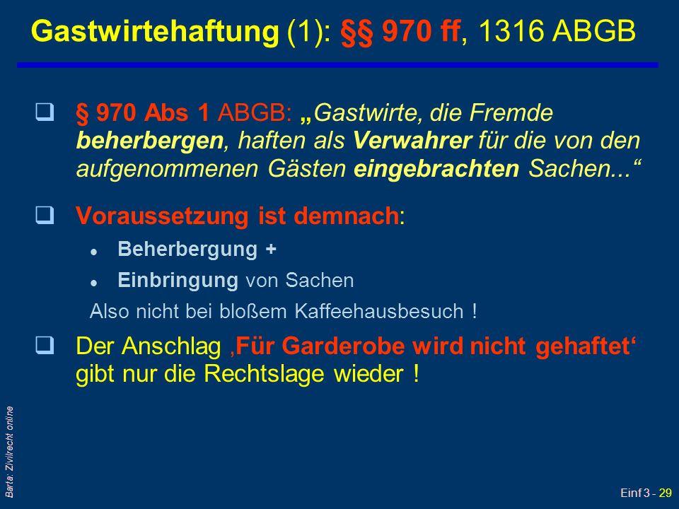 Gastwirtehaftung (1): §§ 970 ff, 1316 ABGB