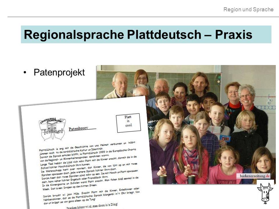 Regionalsprache Plattdeutsch – Praxis