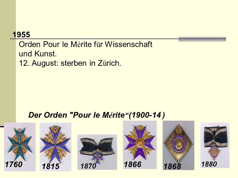 Orden Pour le Mérite für Wissenschaft und Kunst.