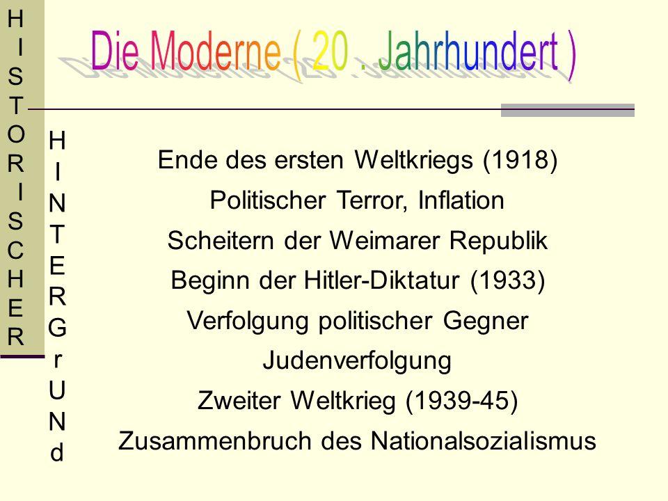 Die Moderne ( 20 . Jahrhundert )