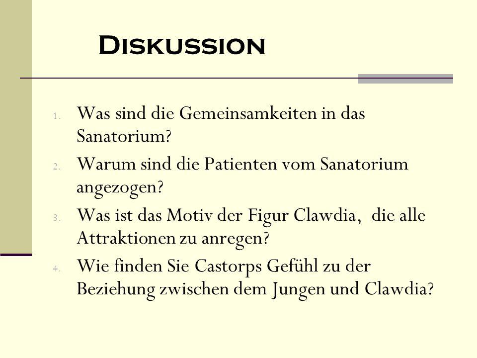 Diskussion Was sind die Gemeinsamkeiten in das Sanatorium