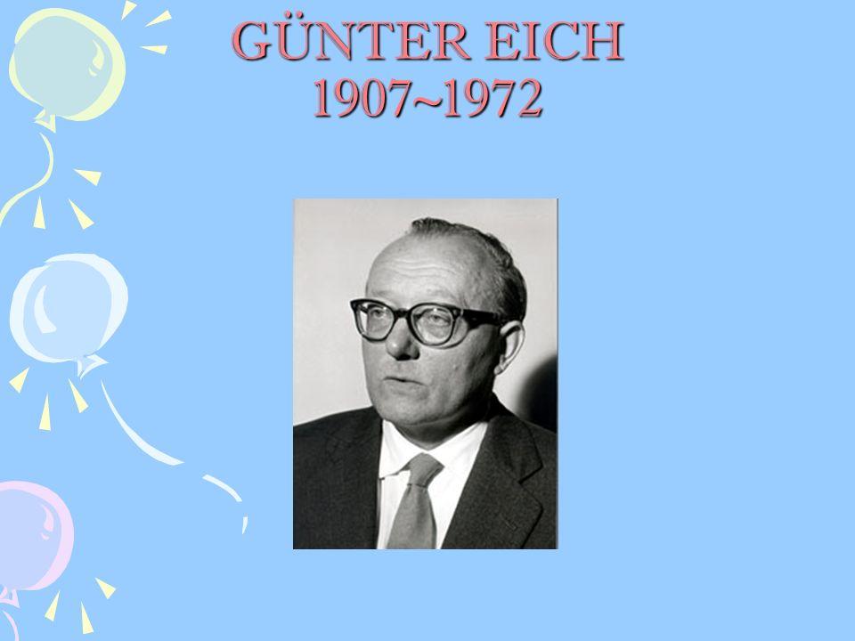 GÜNTER EICH 1907~1972