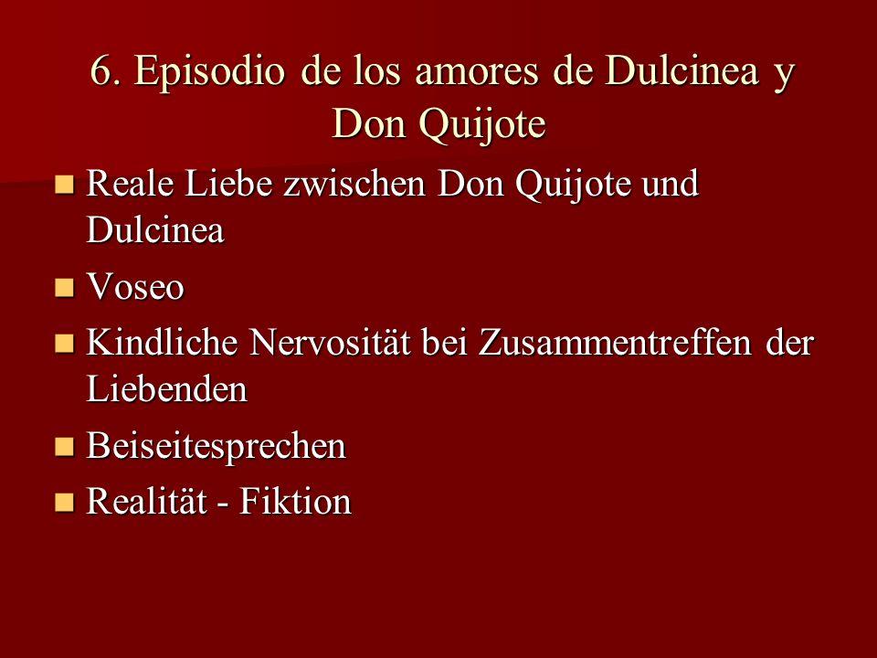 6. Episodio de los amores de Dulcinea y Don Quijote