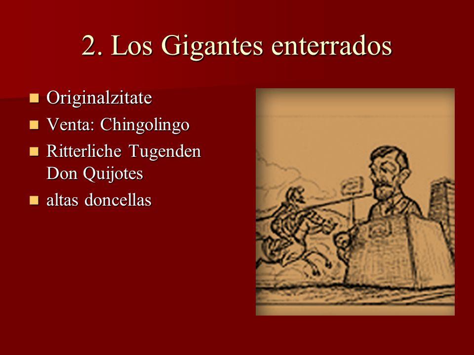 2. Los Gigantes enterrados