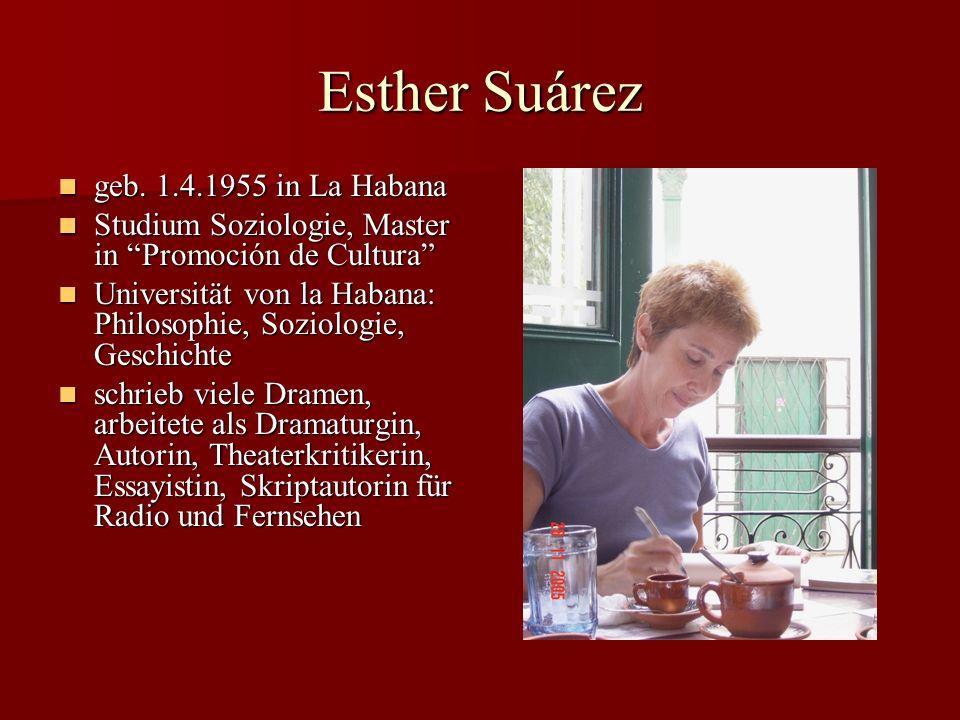 Esther Suárez geb. 1.4.1955 in La Habana