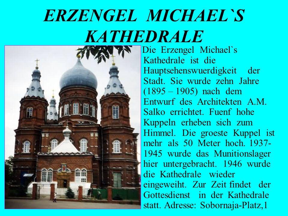 ERZENGEL MICHAEL`S KATHEDRALE