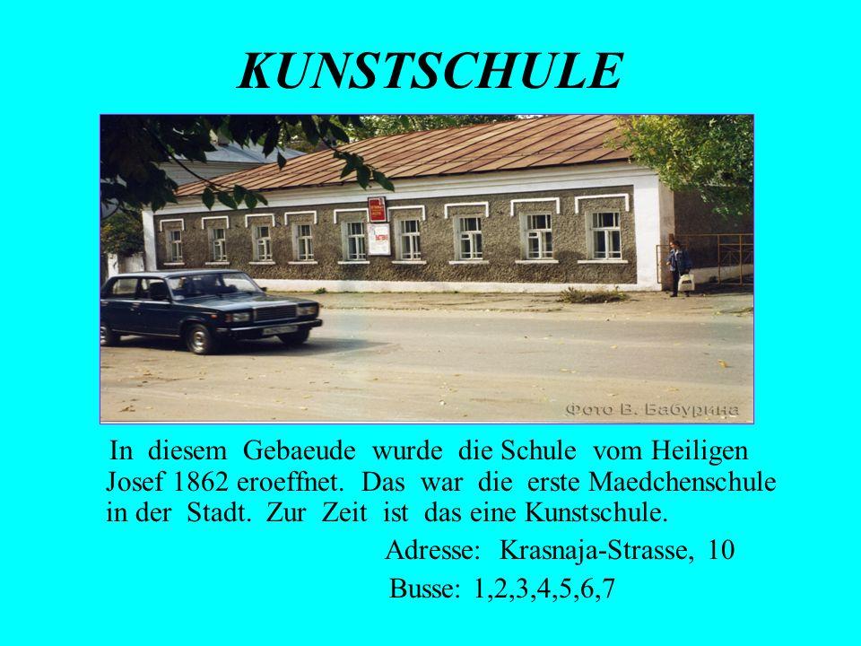 Adresse: Krasnaja-Strasse, 10