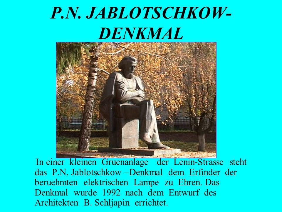 P.N. JABLOTSCHKOW-DENKMAL