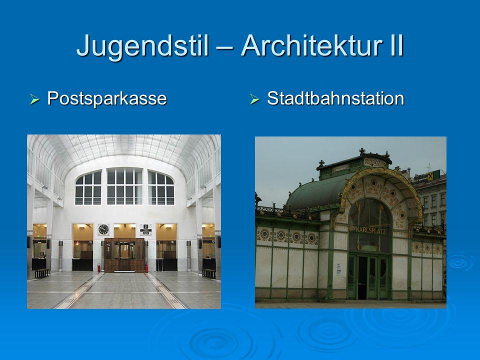 Jugendstil – Architektur II