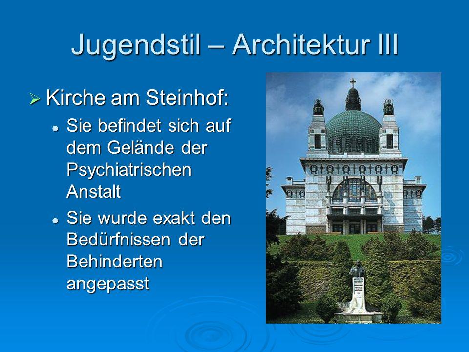Jugendstil – Architektur III