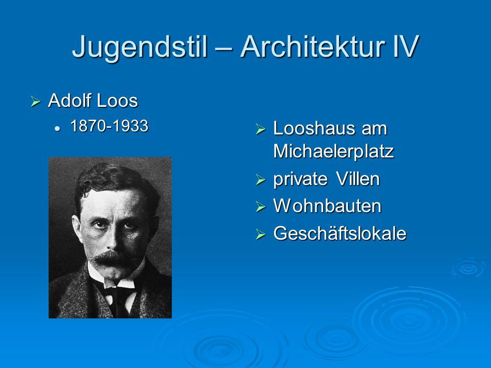 Jugendstil – Architektur IV
