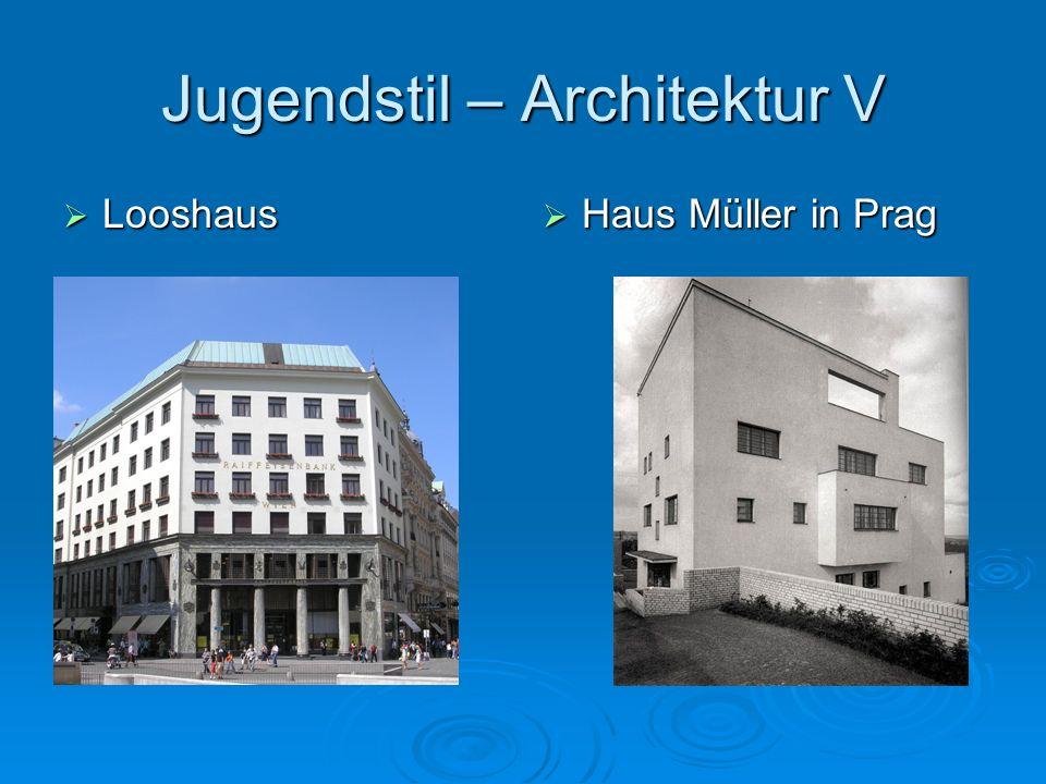 Jugendstil – Architektur V