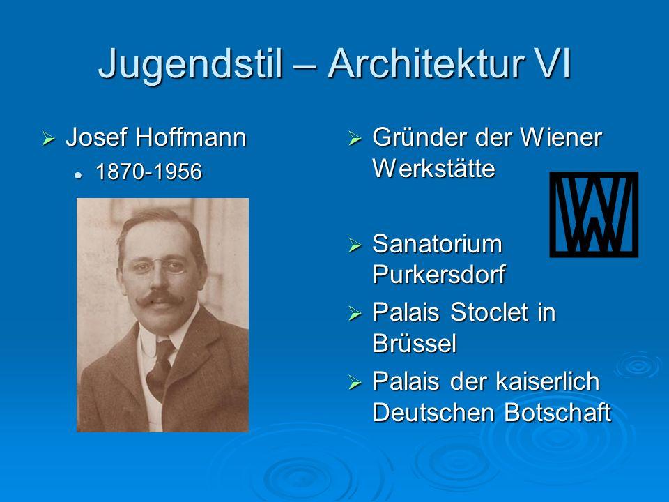 Jugendstil – Architektur VI