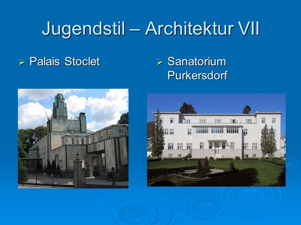 Jugendstil – Architektur VII