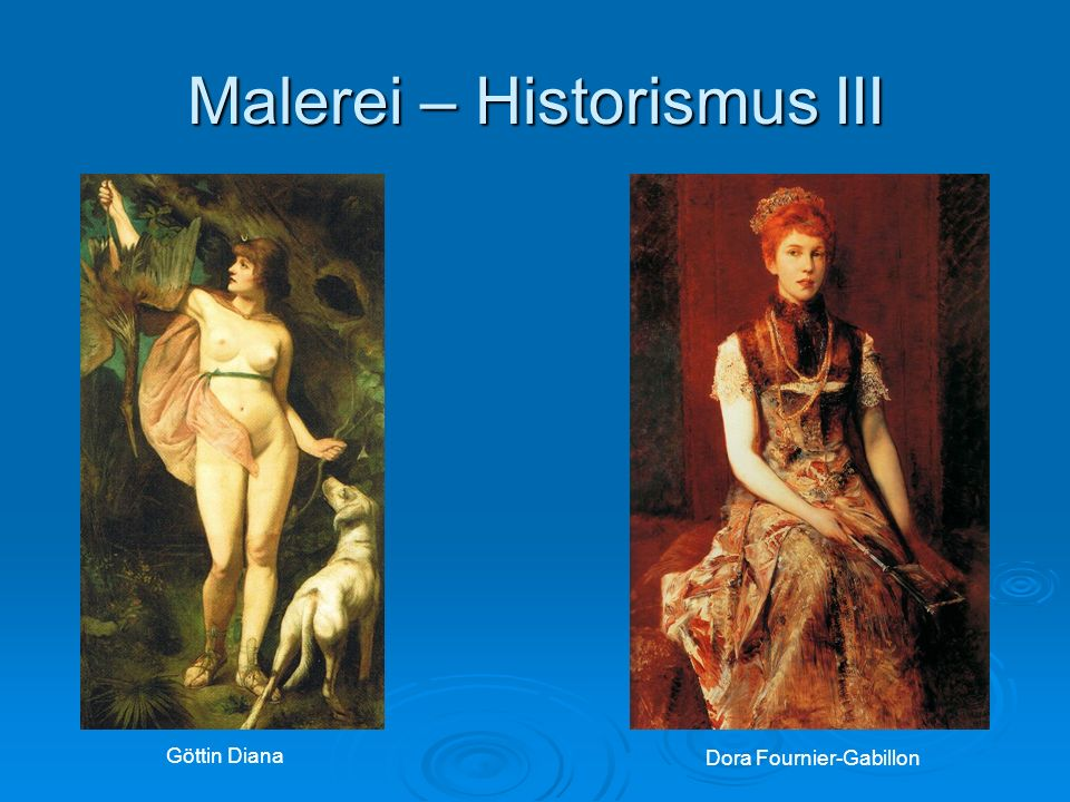 Malerei – Historismus III