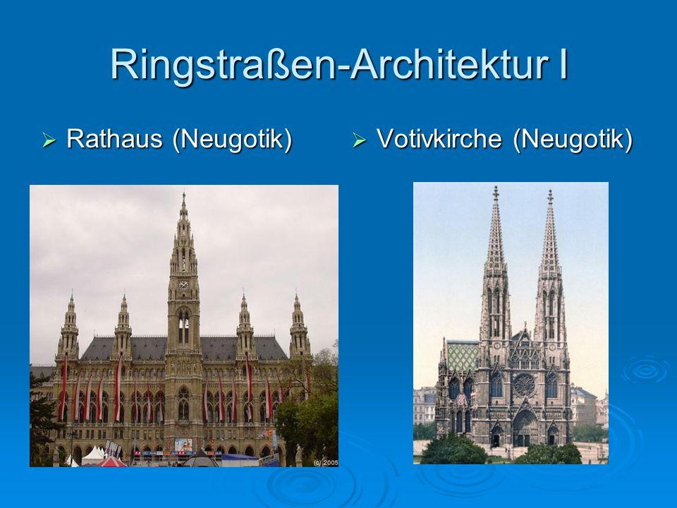 Ringstraßen-Architektur I