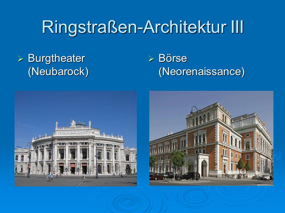 Ringstraßen-Architektur III