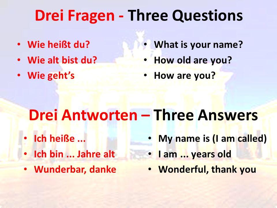 Drei Fragen - Three Questions