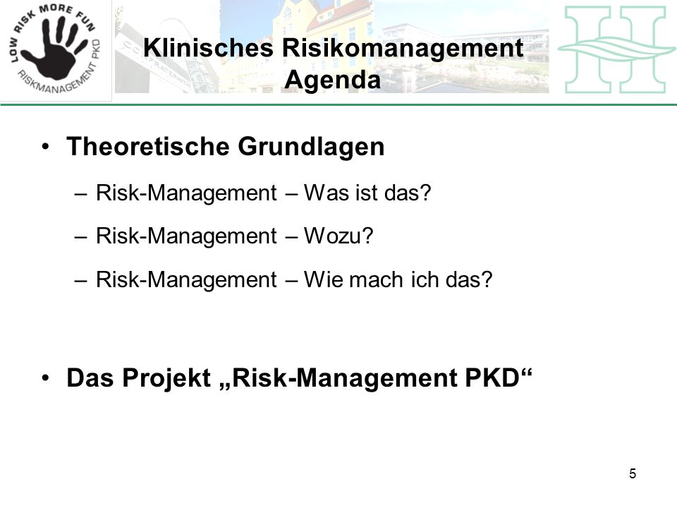 Klinisches Risikomanagement Agenda
