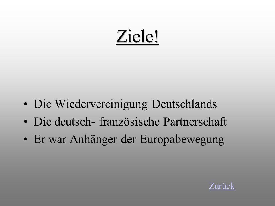Ziele! Die Wiedervereinigung Deutschlands
