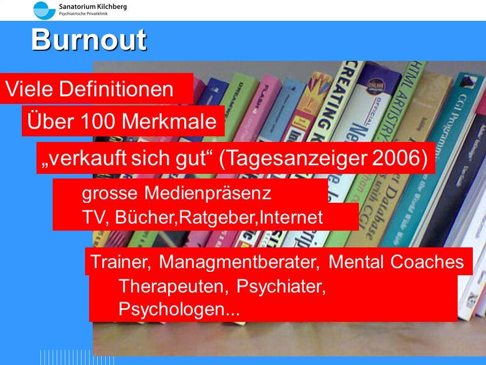 Burnout Viele Definitionen Über 100 Merkmale