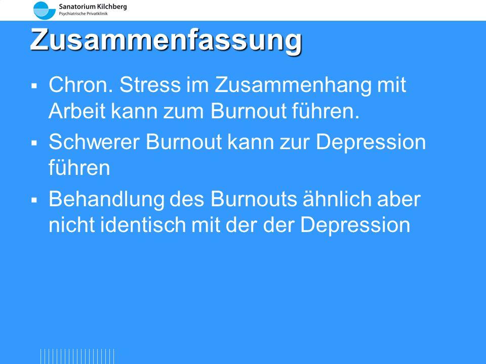 Zusammenfassung Chron. Stress im Zusammenhang mit Arbeit kann zum Burnout führen. Schwerer Burnout kann zur Depression führen.