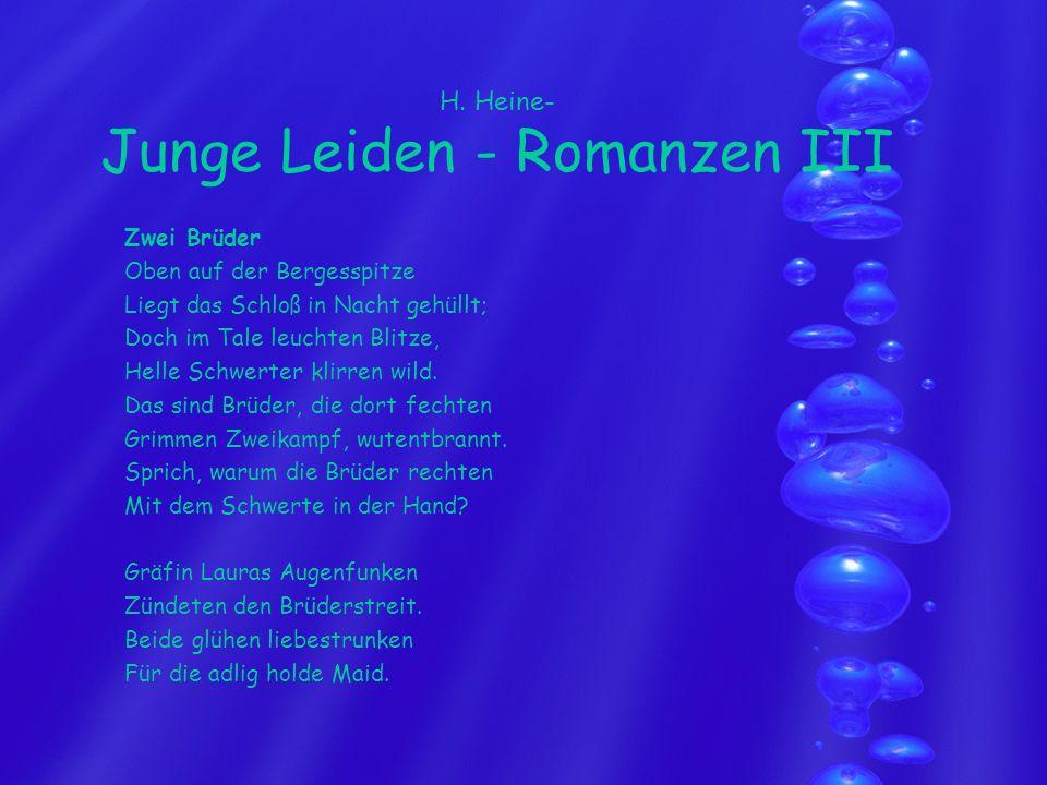 H. Heine- Junge Leiden - Romanzen III