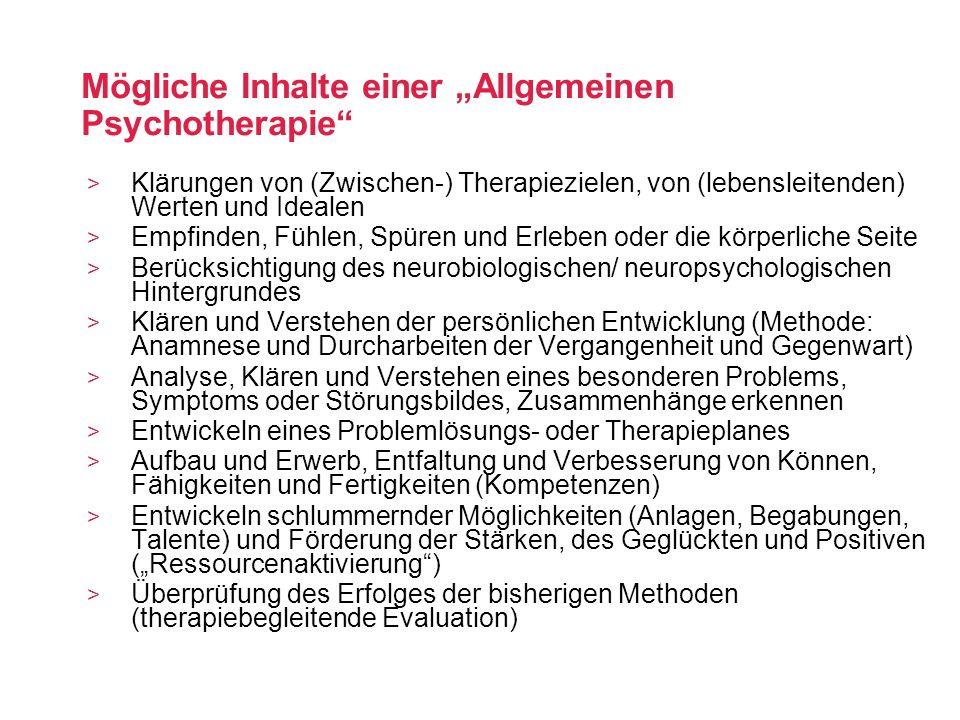 """Mögliche Inhalte einer """"Allgemeinen Psychotherapie"""