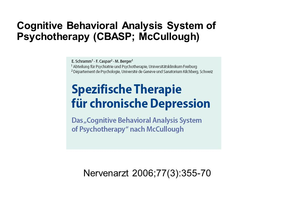 Cognitive Behavioral Analysis System of Psychotherapy (CBASP; McCullough)