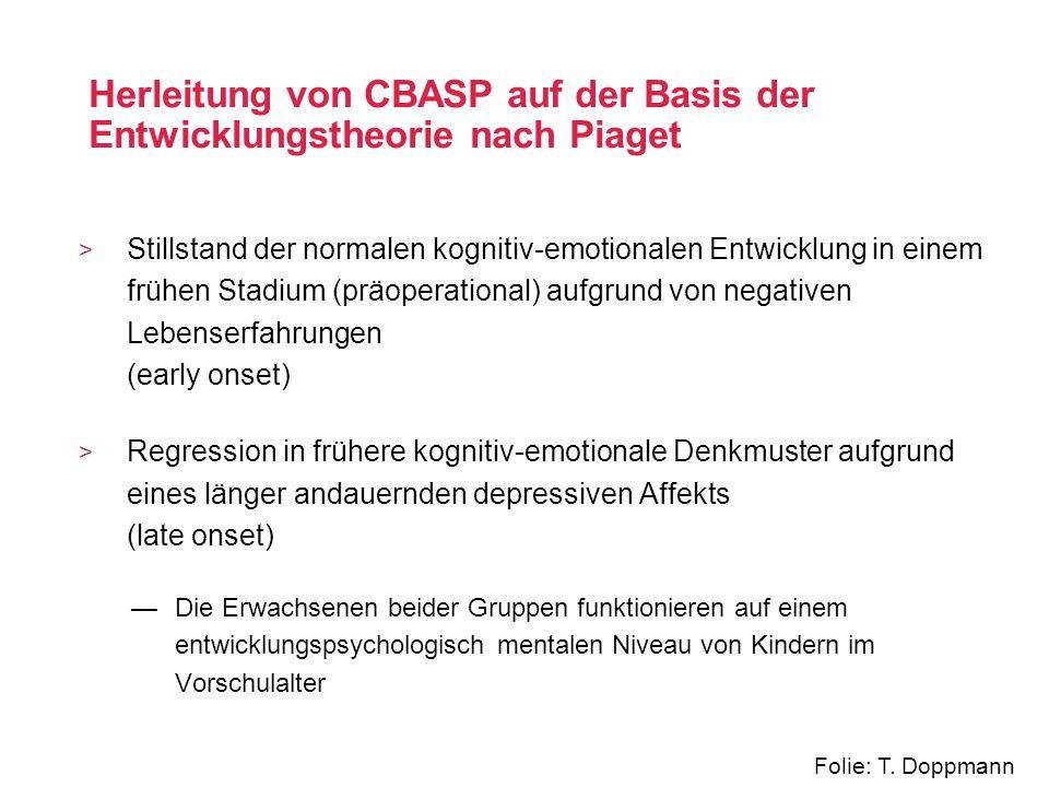 Herleitung von CBASP auf der Basis der Entwicklungstheorie nach Piaget