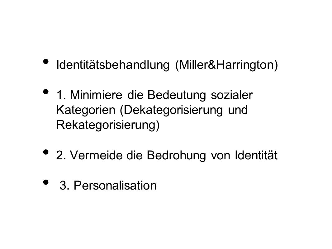 Identitätsbehandlung (Miller&Harrington)