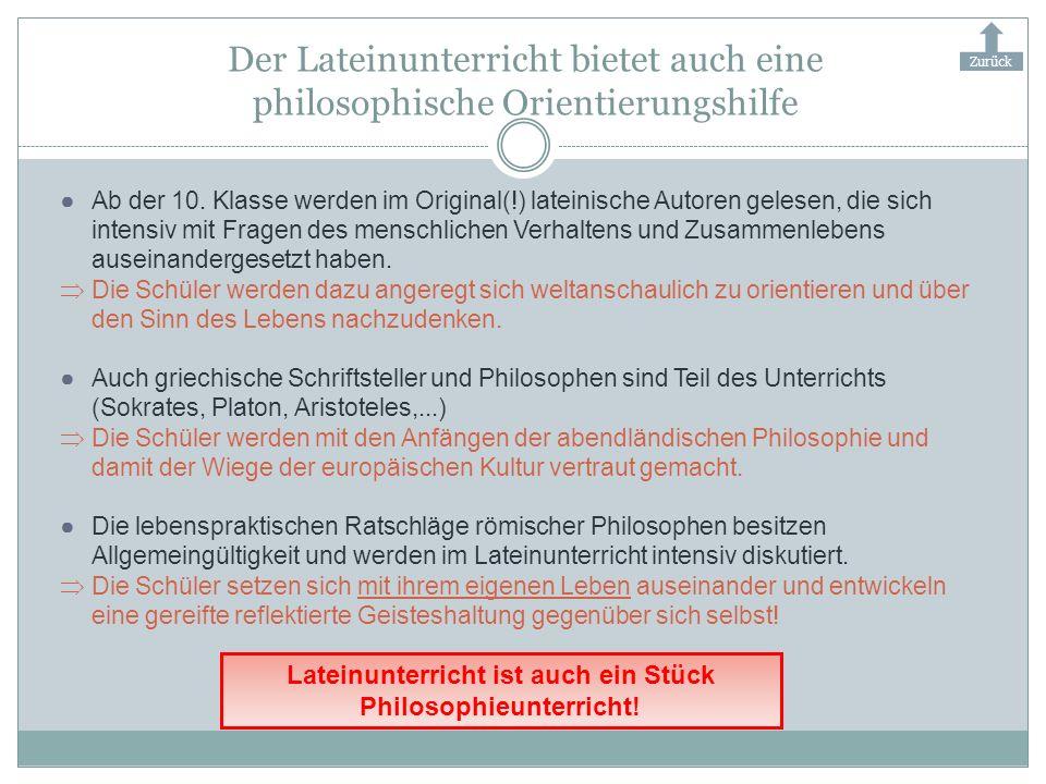 Lateinunterricht ist auch ein Stück Philosophieunterricht!