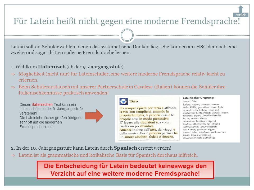 Für Latein heißt nicht gegen eine moderne Fremdsprache!