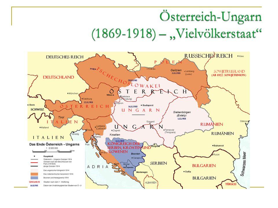 """Österreich-Ungarn (1869-1918) – """"Vielvölkerstaat"""