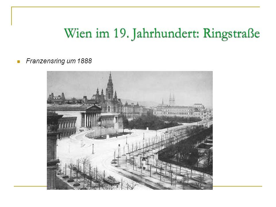 Wien im 19. Jahrhundert: Ringstraße