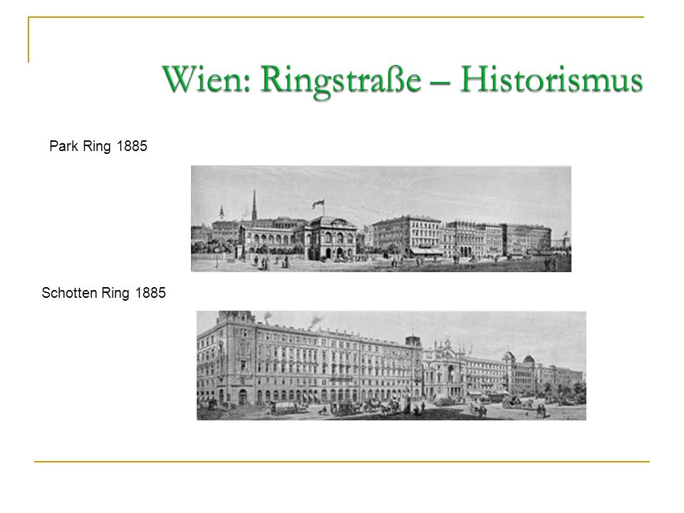Wien: Ringstraße – Historismus