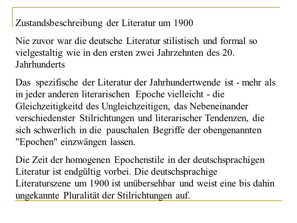 Zustandsbeschreibung der Literatur um 1900