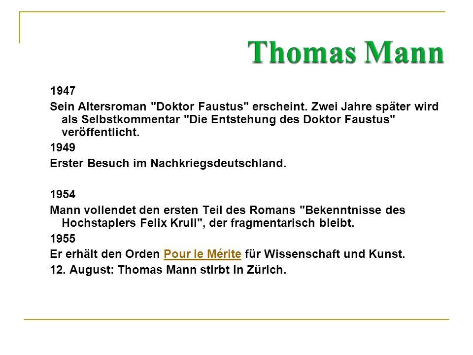 Thomas Mann 1947.