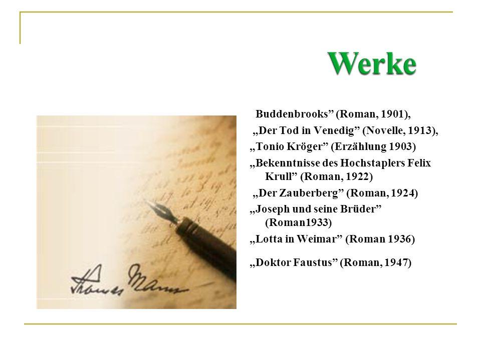 "Werke ""Buddenbrooks (Roman, 1901),"