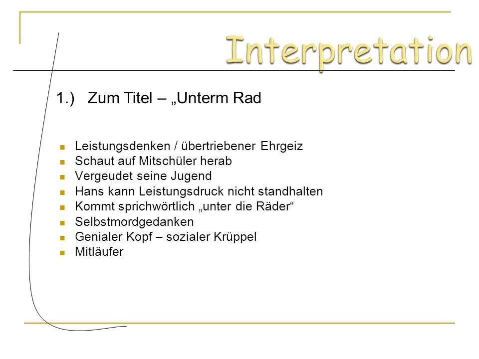 "Interpretation 1.) Zum Titel – ""Unterm Rad"