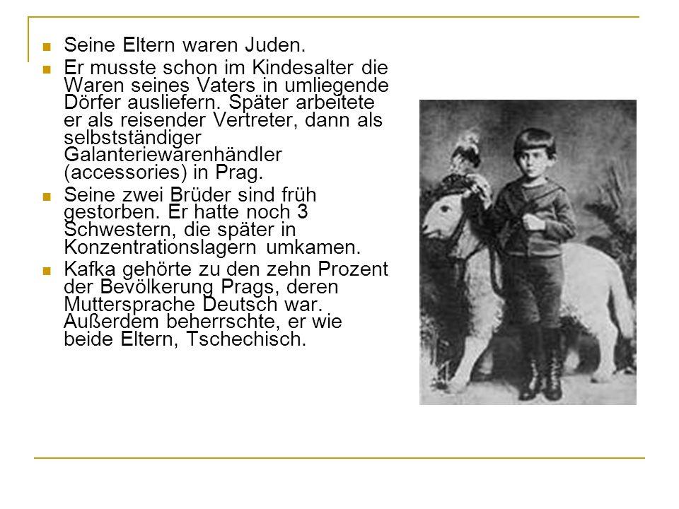 Seine Eltern waren Juden.