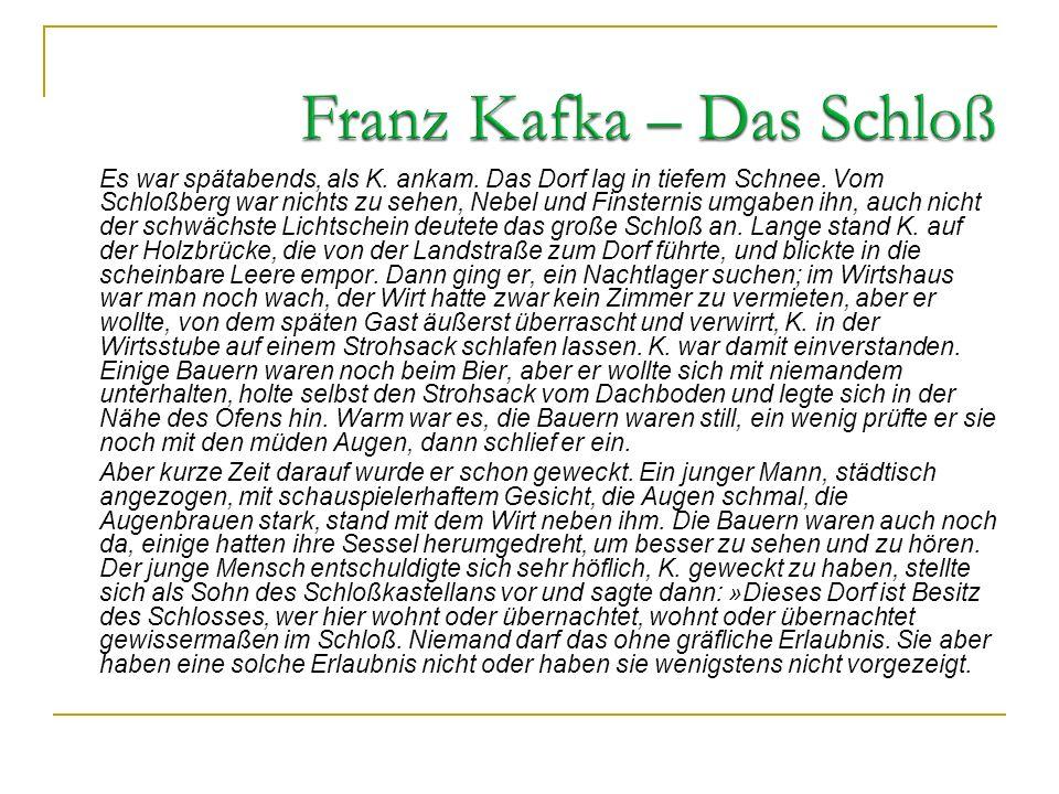 Franz Kafka – Das Schloß