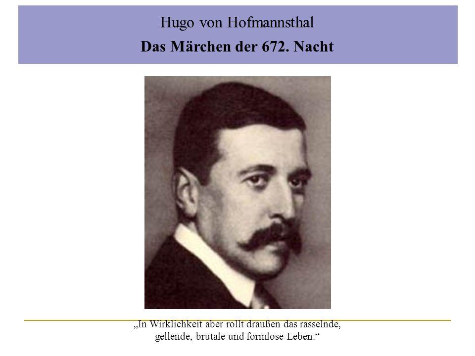 Hugo von Hofmannsthal Das Märchen der 672. Nacht