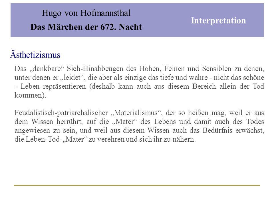 Hugo von Hofmannsthal Das Märchen der 672. Nacht Interpretation